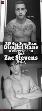 RIP Gay Porn Stars Dimitri Kane CollegeDudes And Zac Stevens.