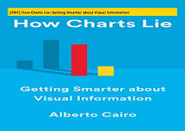 How Charts Lie Pdf How Charts Lie Getting Smarter About Visual Information