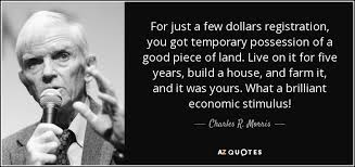 Farm Quotes Delectable Charles R Morris Quote For Just A Few Dollars Registration You