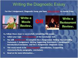 writing the diagnostic essay for the c assignment diagnostic 1 writing the diagnostic essay