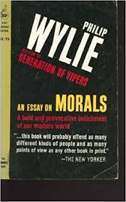 an essay on morals by philip wylie pdf the library an essay on morals by philip wylie pdf