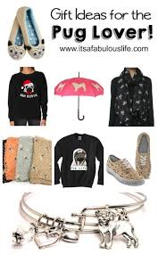 gifts for pug it s a fabulous life list gift and pug life