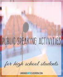 best public speaking activities ideas public do you need public speaking activities for high school students these activities are diverse and