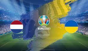 เนเธอร์แลนด์ vs ยูเครน – วิเคราะห์บอลและอัตราต่อรองฟุตบอล ยูโร 2020 กลุ่ม C