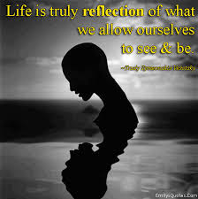 Reflection Quotes About Life