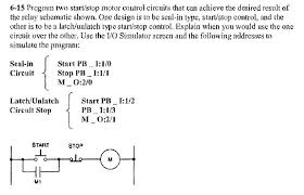 6 15 program two start stop motor control circuits that can achieve the desired