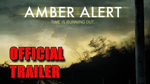 Amber Alert Official Trailer (2012 ...