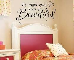Small Picture Be Your Own Kind of Beautiful Wall Decal quotes aus48 1300