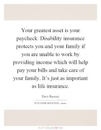 Your Greatest Asset Is Your Paycheck Disability Insurance Stunning Family Life Insurance Quotes