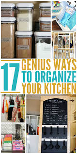 Kitchen Organize Genius Tricks To Show You How To Organize Your Kitchen