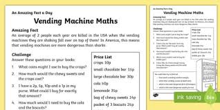 Vending Machine Science Project Interesting Vending Machine Maths Worksheet Activity Sheet Worksheet
