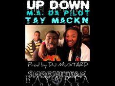 new up down by m a da pilot ft tay mackn prod