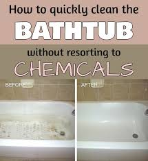 how to quickly clean the bathtub without resorting to chemicals cleaninginstructor com