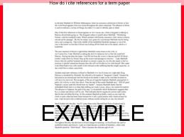 how do i cite references for a term paper essay writing service how do i cite references for a term paper how to cite other sources in
