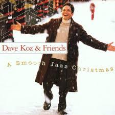 A Smooth Jazz Christmas - Dave Koz