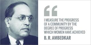 Famous Women Quotes Custom 48 Quotes From Dr B R Ambedkar That Have Gained More Relevance Today
