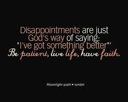 Have Faith Quotes Mesmerizing Be Patient Live Life Have Faith