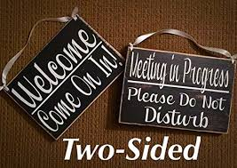 Do Not Disturb Meeting In Progress Sign 8x6 Two Sided Meeting In Progress Please Do Not Disturb Welcome