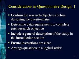Considerations When Designing A Questionnaire Designing The Questionnaire Ppt Download