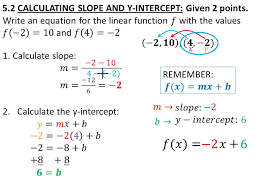 7 5 2 calculating slope and y intercept given 2 points