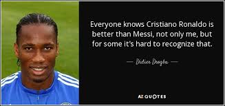 Messi Quotes Adorable TOP 48 QUOTES BY DIDIER DROGBA AZ Quotes