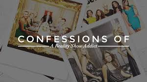 i m addicted to reality tv a personal essay stylecaster reality tv feature
