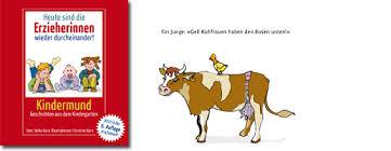 Heute Sind Die Erzieherinnen Wieder Durcheinander Kindermund Verlag
