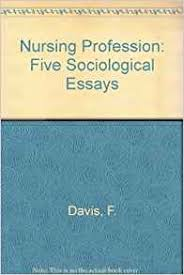 tips for writing the nursing as a profession essay essays on nursing as a profession through