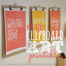 inspirational artwork for office. Free Clipboard Cheap Office Wall Art Printables Living Well Spending Less Easy Artwork Home Colorful Motivational Inspirational For P