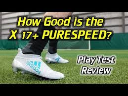 adidas x 17 3. adidas x 17+ purespeed play test + free kicks - review 17 3