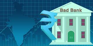 Bad bank - JournalsOfIndia