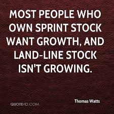 Sprint Stock Quote Extraordinary Thomas Watts Quotes QuoteHD