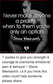 Never Make Anyone A Priority When To Them You're Only An Option Cool Emotional Pain Quotes