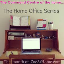 organising home office. The Home Office Series ZoeAtHome.com Organising D