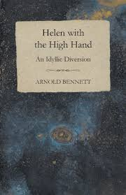 Light Hearted Comedy Books Amazon Com Helen With The High Hand An Idyllic Diversion