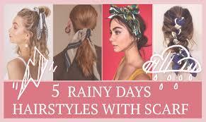 5 Rainy Days Hairstyles Pitite Chérie