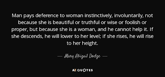 Dodge Quotes TOP 100 QUOTES BY MARY ABIGAIL DODGE AZ Quotes 34