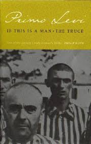 If This Is a Man and The Truce: Primo Levi, Stuart Woolf, Paul ...