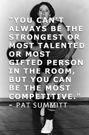 Pat Summitt Quotes Best Which Inspirational Quote Really Motivates You Pinterest Pat