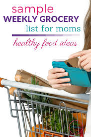 Healthy Food Ideas For Families - Sample Weekly Grocery Store List ...