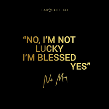 Blessed Quotes Mesmerizing Nicki Minaj I Am Blessed Quote
