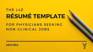 Resume Look Resume Template For Non Clinical Physicians Resume ...