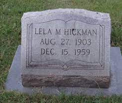 Lela Mayfield Hickman (1903-1959) - Find A Grave Memorial