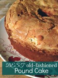 Best Old Fashioned Pound Cake Recipe Sweet Tooth Cupcake Cakes