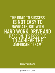 Road To Success Quotes Road To Success Quotes Delectable How To Design Picture Quote About 61