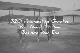 Friendship Betrayal Quotes Awesome 48 Friendship Quotes You Need To See Before You Die
