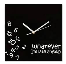 clock wver i m late anyway novelty wall clock black by techaffect for homeware in australia