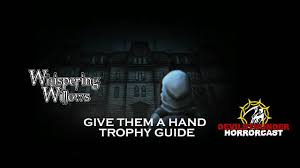 Save The Light Trophy Guide Whispering Willows Trophy Guide Roadmap