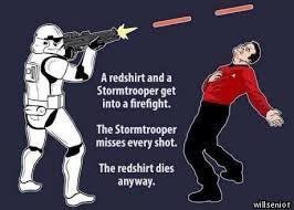 Stormtrooper Vs. Redshirt | Know Your Meme via Relatably.com