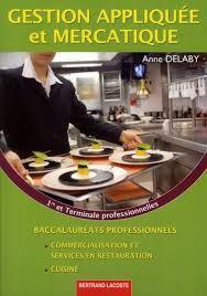 Gestion Appliquee Et Mercatique 1re Et Term Pro Cuisine Livre Pas